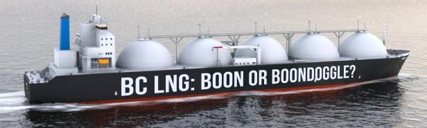 BC LNG: Boon or Boondoggle?